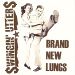 Swingin_Utters_-_Brand_New_Lungs-EP