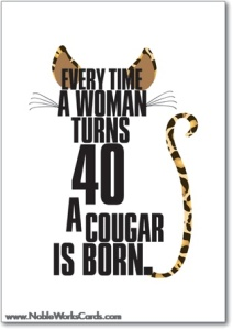 Born Again... Cougar.