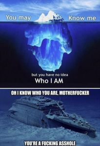 Because... Iceberg... and motherfucker. Via www.pinterest.com