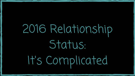 Dear 2016, It's Complicated