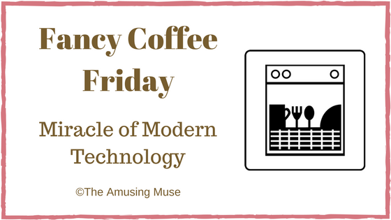 The Amusing Muse, Fancy Coffee Friday: Miracle of Modern Technology