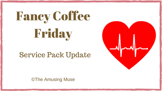 The Amusing Muse Fancy Coffee Friday Service Pack Update