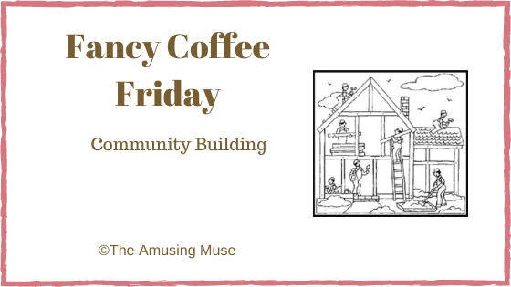 The Amusing Muse : Community Building blog title post image of house construction